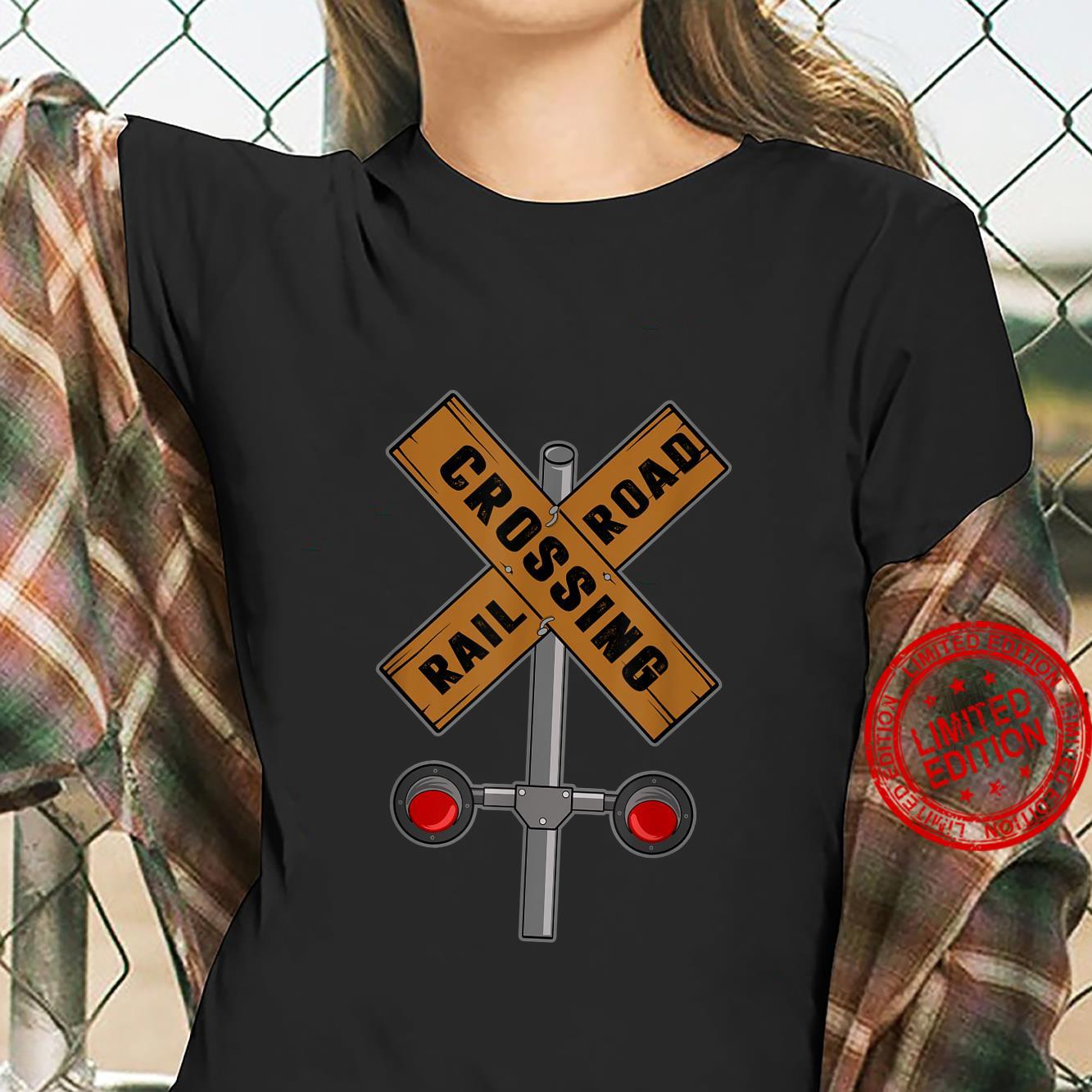 Train Railroad Crossing With Lights Road Sign Shirt ladies tee
