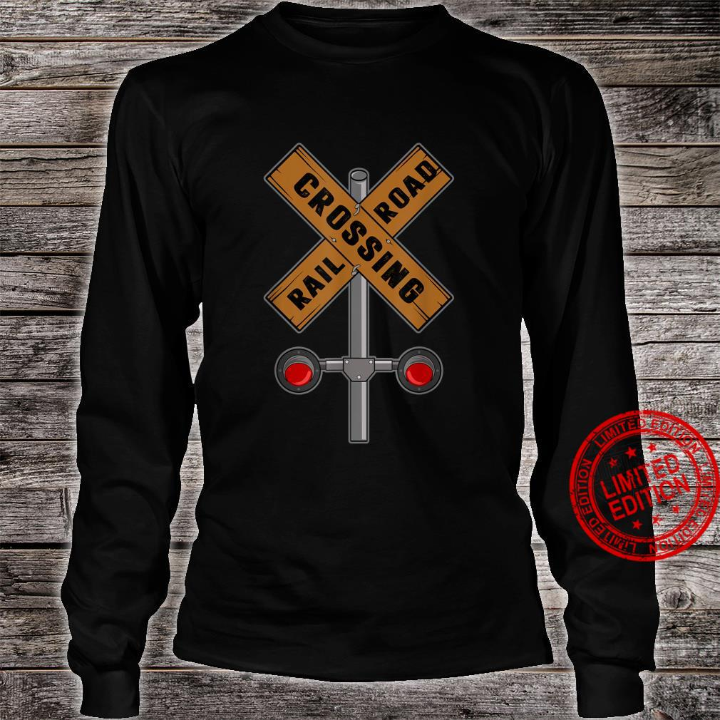 Train Railroad Crossing With Lights Road Sign Shirt long sleeved