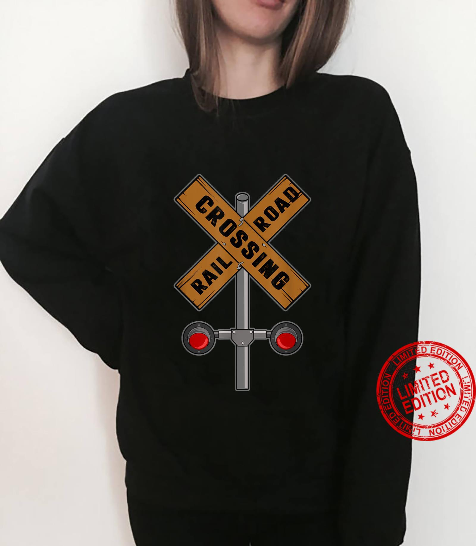Train Railroad Crossing With Lights Road Sign Shirt sweater