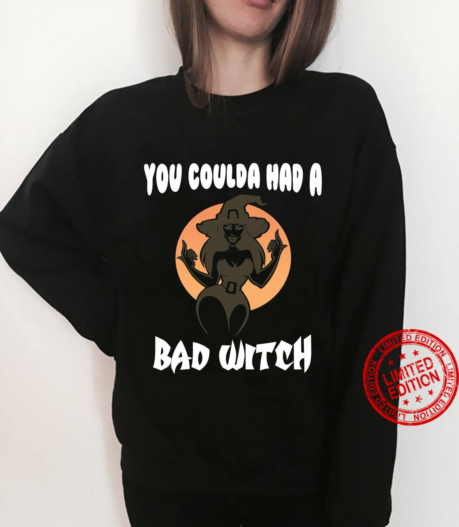 You Coulda Had a Bad Witch Halloween Funny Shirt sweater